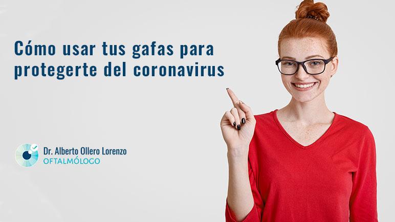 como usar gafas para protegerse del coronavirus