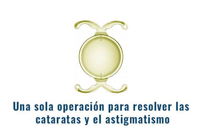 operacion cataratas astigmatismo