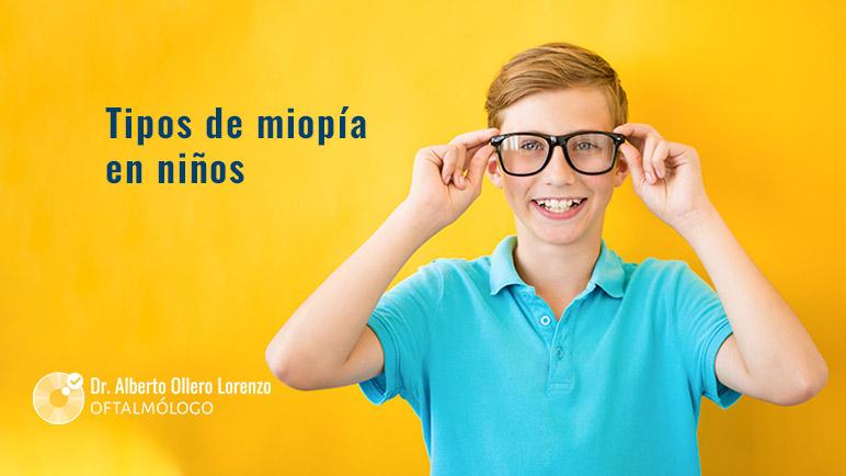 tipos de miopia niños